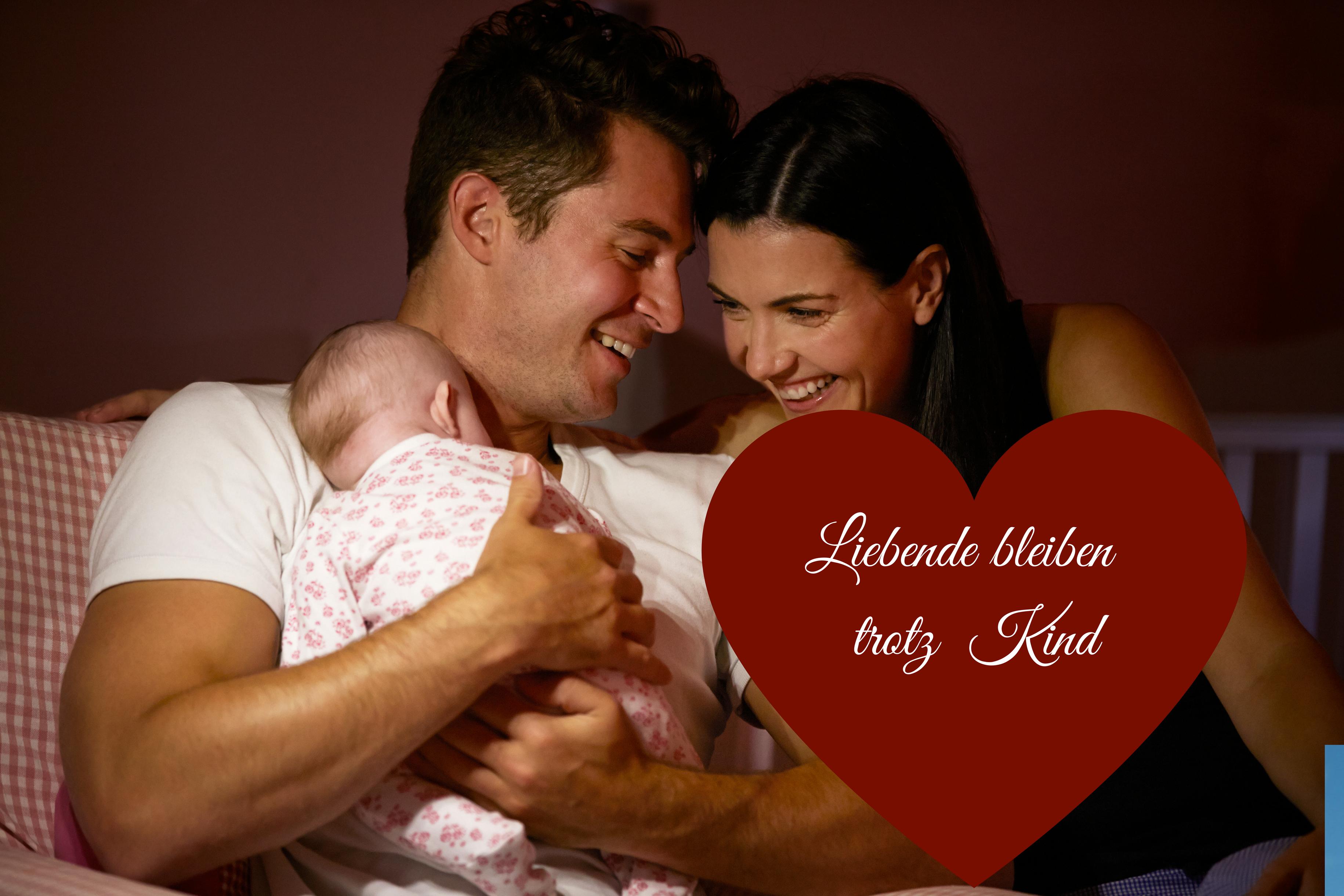 Liebende bleiben trotz Kind
