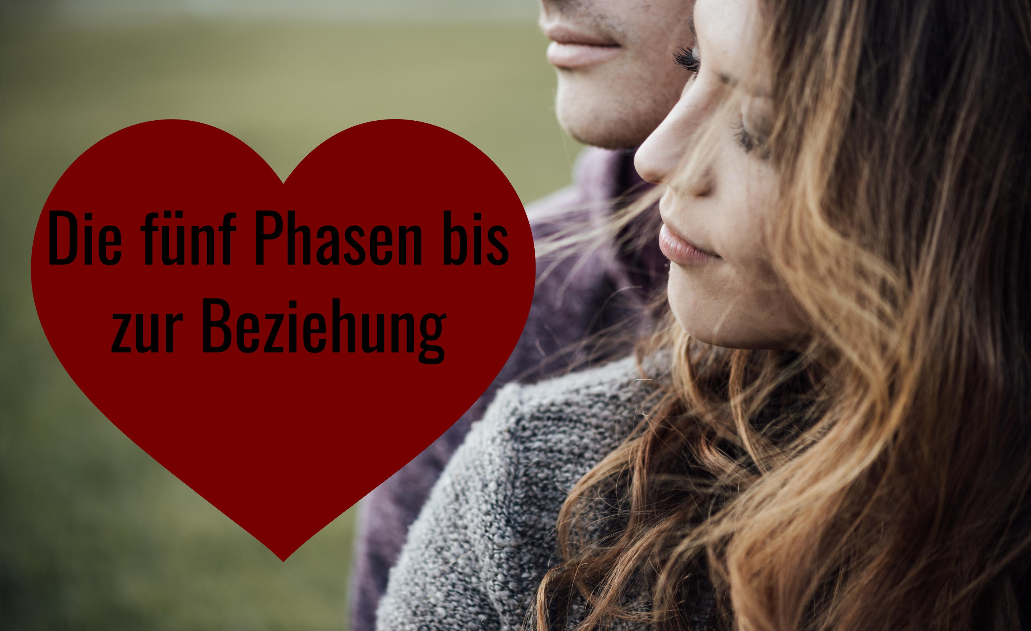 Die 5 Phasen Einer Liebesbeziehung Die 5 Phasen Einer Beziehung
